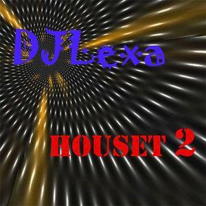 DJLexa - Houset 2