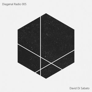 Diagønal Radio 005 - David Di Sabato