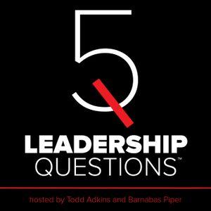 5LQ Episode 112: Lies Leaders Believe with Carey Nieuwhof - 5 Leadership Questions