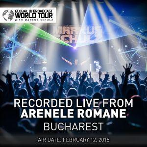 Global DJ Broadcast Feb 12 2015 - World Tour: Bucharest