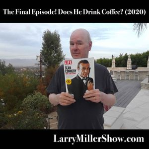 The Final Episode! Does He Drink Coffee? (2020)