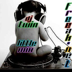 DJ TWIN,LITTEL MIX ,FREEAK.NET