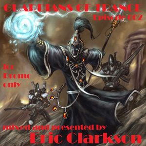Eric Clarkson pres. Guardians of Trance (EP002)