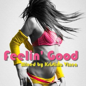 Kristina Vixen - Feelin' Good Mix (27.01.2011)