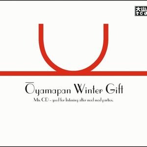 Oyamapan Winter Gift (2007)