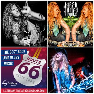 Route 66 Radio Show (19/06/16) Jared James Nichols Interview plus Slash, Brain, Meat Loaf & Simo