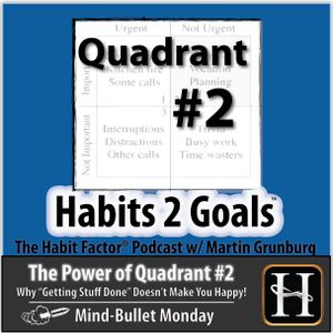 S02-Mind Bullet Monday 17: The Power of Quadrant #2!