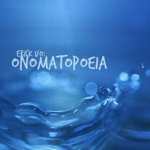 Erick UO - Onomatopoeia