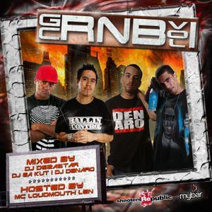 GCRNB VOL. 1 MIXTAPE   MIXED BY DJ DEZASTAR, DJ DENARO & DJ EA KUT   HOSTED BY MC LOUDMOUTH LEN