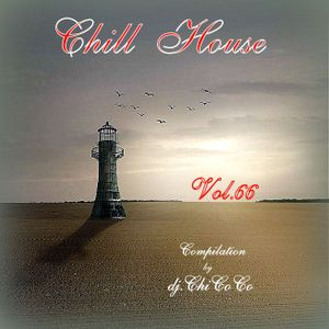""""""""""" Chill House """""""" Vol.66 compilation by dj.ChiCoCo"""