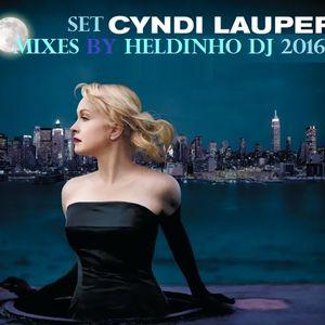 SET CYNDI LAUPER MIXES by HELDINHO DJ - 2016