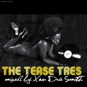 The Tease Tres