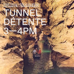 Tunnel Détente (30.11.17)