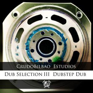 CrudoBilbao Estudios Dub Selection III: Dubstep Dub