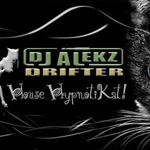 DJ ALEKZ DRIFTER   HOUSE HYPNOTIKAT