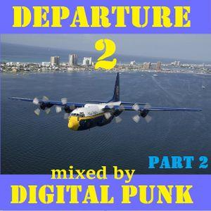 DEPARTURE 2 Part 2