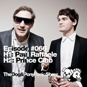 The Dog & Pony Radio Show #066: Guest Prince Club