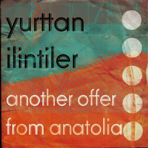 another offer from anatolia