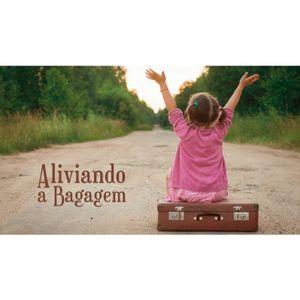 ALIVIANDO A BAGAGEM - 7 de 8 - A Solução para o hoje