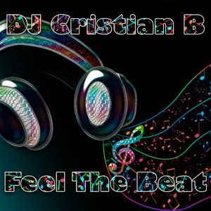 DJ Cristian B - Feel The Beat