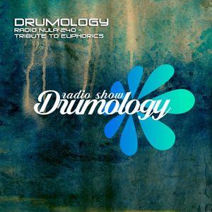 Drumology Radio NULA 240 - Tribute to EUPHORICS