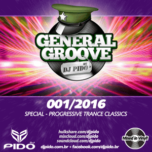 GENERAL GROOVE - Web Mix Show |  Special Progressive Trance (2016/09/01)