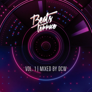 Beats Terrace Vol.1  - Mixed by DCW