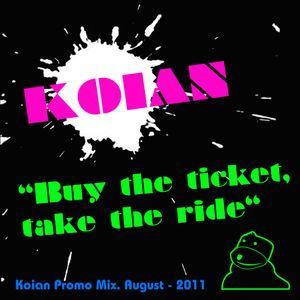 Koian - Buy The Ticket, Take The Ride (Promo Mixtape - Autumn 2011)