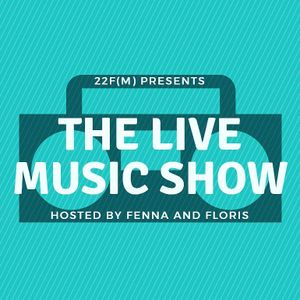 22F(M) Presents: the Live Music Show!