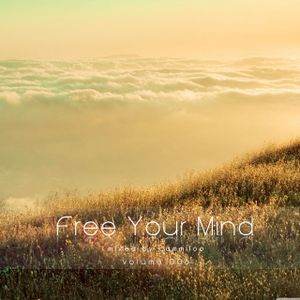 Free Your Mind Vol.006 - mixed by cammiloo