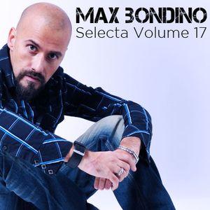 Max Bondino - Selecta Volume 17