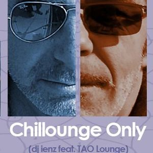 Chillounge Only (dj ienz feat. tao lounge)