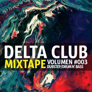 Delta Club Mixtape #3