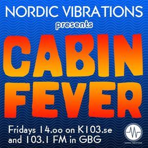 Cabin Fever - 31.01.14