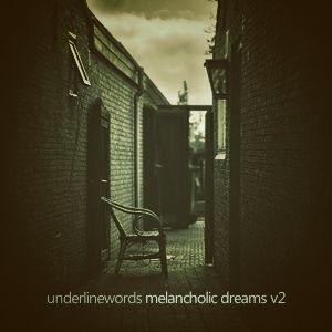 Melancholic Dreams v.02