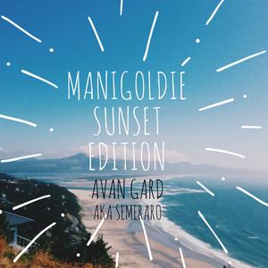 Manigoldie Sunset Edition