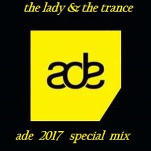 the.lady.&.the.trance.ade.2017.special.mix