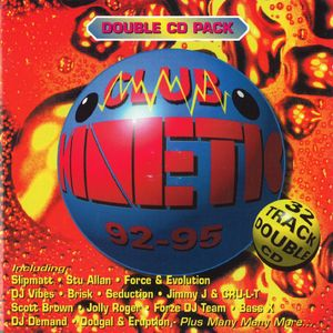 The Sound Of Club Kinetic - Vol I CD 2 (Breakbeat)