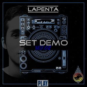 Lapenta♪ (Set Demo Mix) #2