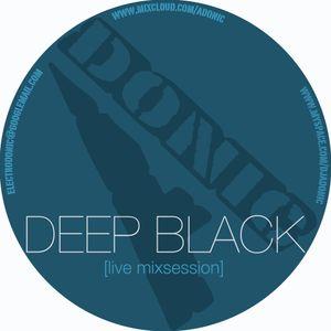 DJ Adonic aka Electrodonic - Deep Black Pt. II [live mixsession] (2013)