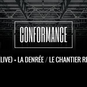 Warm up Conformance party @ Le Chantier 06.11.15