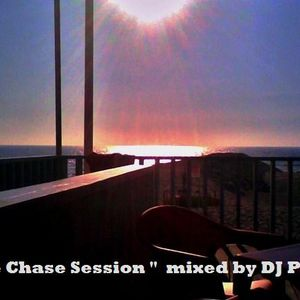 """"""" The Chase Session """" mixed by Dj Phew"""