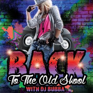 Back To The Old Skool With DJ Bubba - April 30 2020 www.fantasyradio.stream