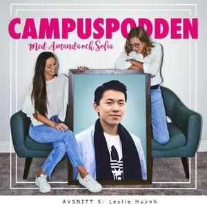 Campuspodden | 5. Leslie Huynh: Mr Chow om passionen för film