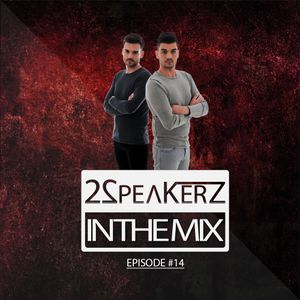 2SpeakerZ - In The Mix #14