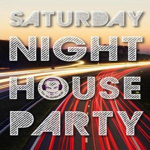 Saturday Night House Party (Dj Power-NYC)