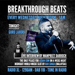 #30 Breakthrough Beats - Guru Lahori Interview(RadioXL)