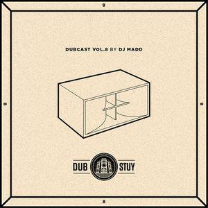 Dubcast Vol.08 (DJ Madd Riddim Special)