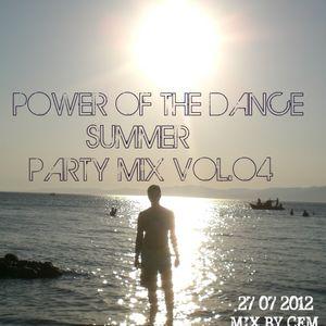 POWER OF THE DANCE SUMMER MİX  VOL.04 (30/07/2012)