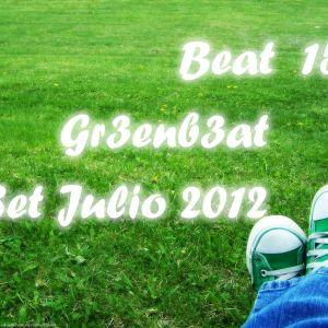 Beat 15 Gr3enb3at Set julio 2012